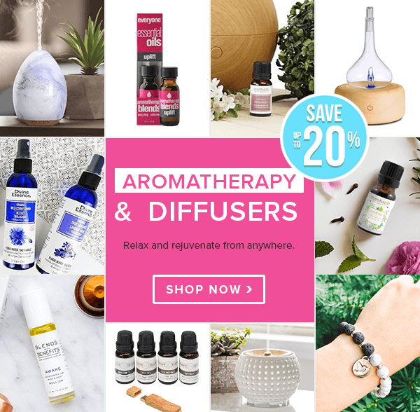 Save up to 20% off Aromatherapy, Diffusers & Wellness